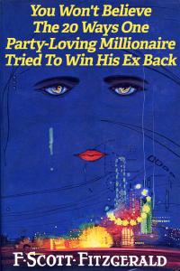 """""""Il grande Gatsby"""", di Francis Scott Fitzgerald, diventa """"Non crederai mai ai venti trucchetti che un milionario farfallone e amante dei party ha escogitato per riconquistare la sua ex""""."""