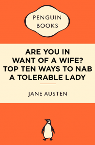 """""""Orgoglio e pregiudizio"""", di Jane Austen, diventa """"Sei in cerca di moglie? Dieci modi per fare innamorare di te una donna sopportabile""""."""