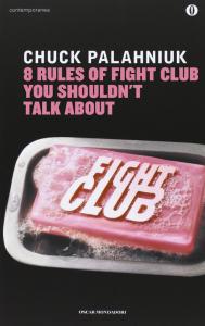 """""""Fight Club"""", di Chuck Palahniuk, diventa """"Le otto regole del fight club di cui non dovrai mai fare parola con nessuno""""."""