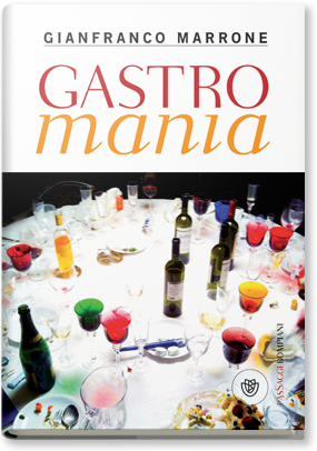 Gianfranco Marrone Gastromania
