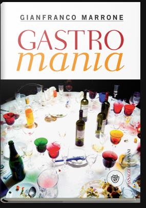 Gianfranco Marrone Gastromania