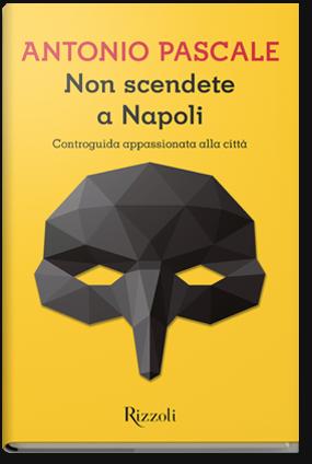 Non scendete a Napoli