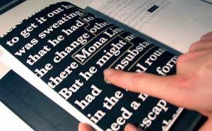 """""""Blink"""", ovvero """"book+link."""" Qui la tecnologia si trova letteralmente fra le pagine: creato da Manolis Kelaidis, questo libro presenta parti di testo stampate con inchiostro conduttivo. Basta toccarlo con un dito per aprire contenuti multimediali su un dispositivo."""