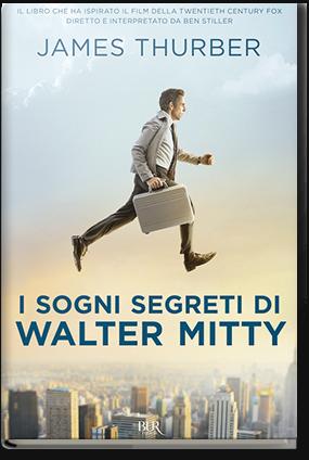 Thurber - I sogni segreti di Walter Mitty
