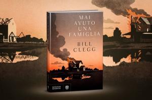 Mai avuto una famiglia, di Bill Clegg