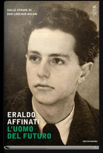 L'uomo del futuro, di Eraldo Affinati