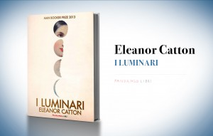 I luminari, di Eleanor Catton (2013)