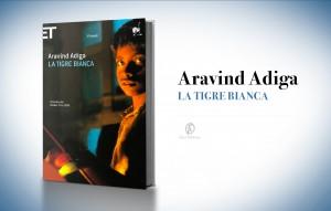 La tigre bianca, di Aravind Adiga (2008)