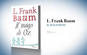 Il mago di Oz, di L. Frank Baum
