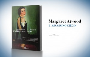 L'assassino cieco, di Margaret Atwood (2000)
