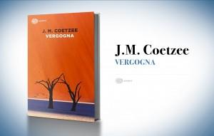 Vergogna, di J. M. Coetzee (1999)