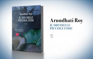 Il Dio delle piccole cose, di Arundhati Roy (1997)
