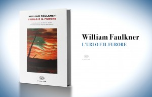 L'urlo e il furore, di William Faulkner