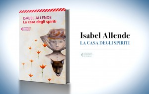 La casa degli spiriti, di Isabel Allende