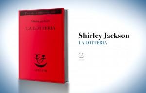 La lotteria, di Shirley Jackson