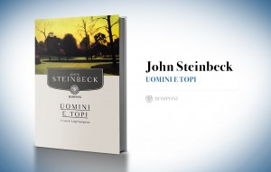 Uomini e topi, di John Steinbeck