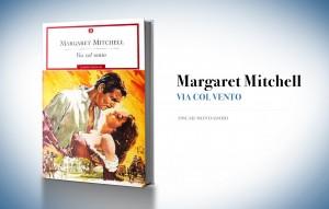Via col vento, di Margaret Mitchell