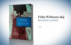 Delitto e Castigo, di Fedor Dostoevskij