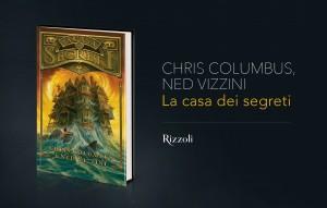 Chris Columbus, Ned Vizzini, La casa dei segreti, Rizzoli