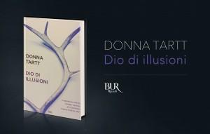 Donna Tartt, Dio di illusioni, Rizzoli