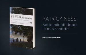 Patrick Ness, Sette minuti dopo la mezzanotte, Mondadori