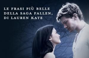 Citazioni da Fallen di Lauren Kate