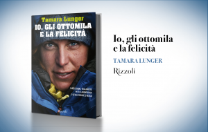 """""""Io, gli ottomila e la felicità"""", Tamara Lunger"""