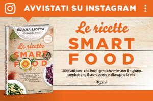 Le ricette Smartfood di Eliana Liotta