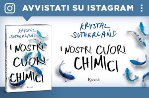 I nostri cuori chimici, Krystal Sutherland