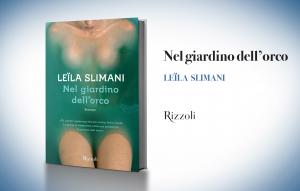 """Leila Slimani, """"Nel giardino dell'orco"""""""