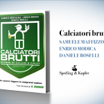"""""""Calciatori Brutti"""", Samuele Maffizzoli, Enrico Modica, Daniele Roselli"""