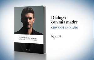 """Giovanni Caccamo, """"Dialogo con mia madre"""""""