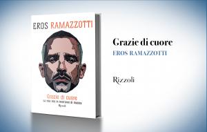 """Eros Ramazzotti, """"Grazie di cuore"""""""