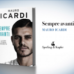 "Mauro Icardi, ""Sempre avanti"""