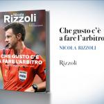 """Nicola Rizzoli, """"Che gusto c'è a fare l'arbitro"""""""