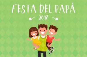 Festa del papà 2017