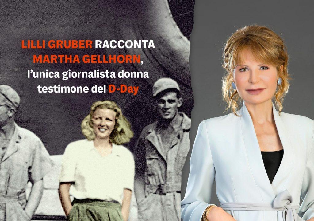 Lilli Gruber, Martha Gellhorn e il compito di raccontare la verità